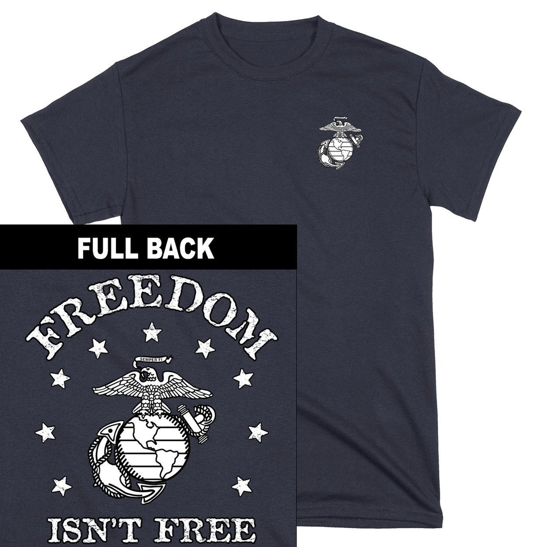 Freedom Isn't Free 2-Sided T-Shirt