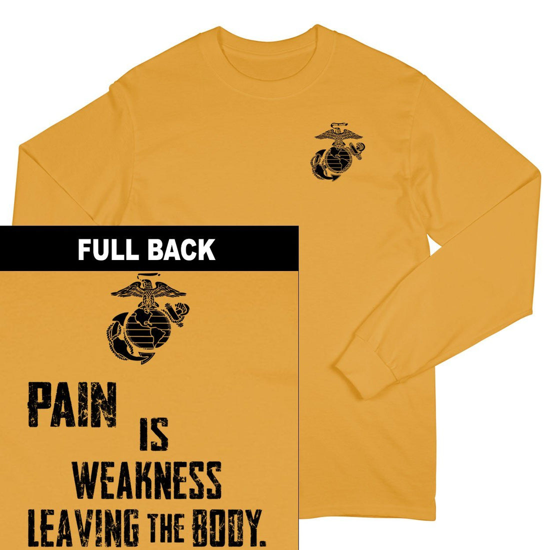 Pain Is Weakness Leaving The Body 2-Sided Long Sleeve T-Shirt