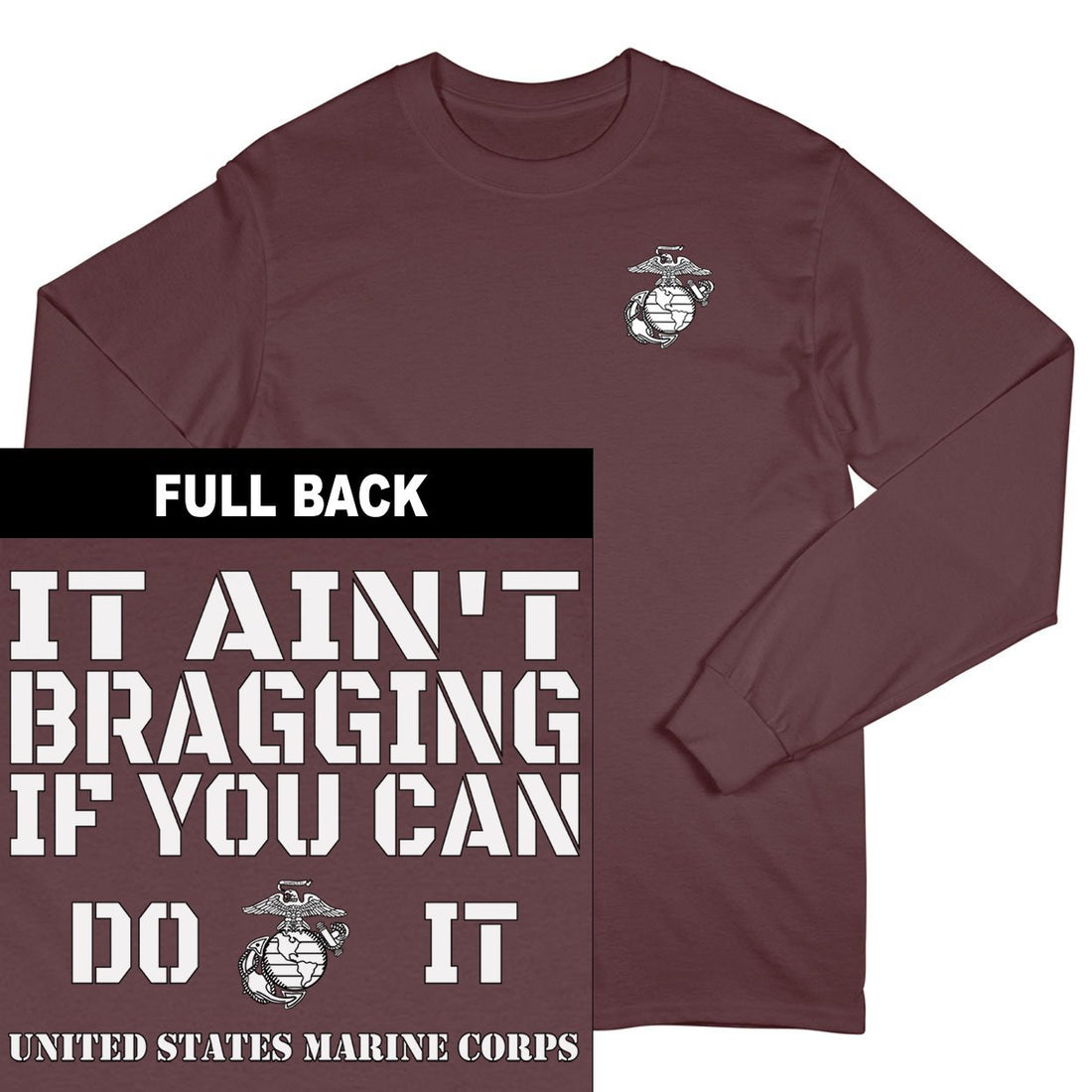It Ain't Bragging If You Can Do It 2-Sided Long Sleeve T-Shirt