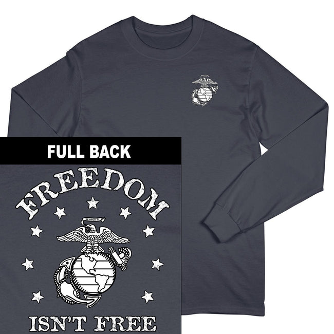 Freedom Isn't Free 2-Sided Long Sleeved T-Shirt