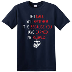 If I Call You Brother Tee  (MULTIPLE COLORS) - Marine Corps Direct  - 1