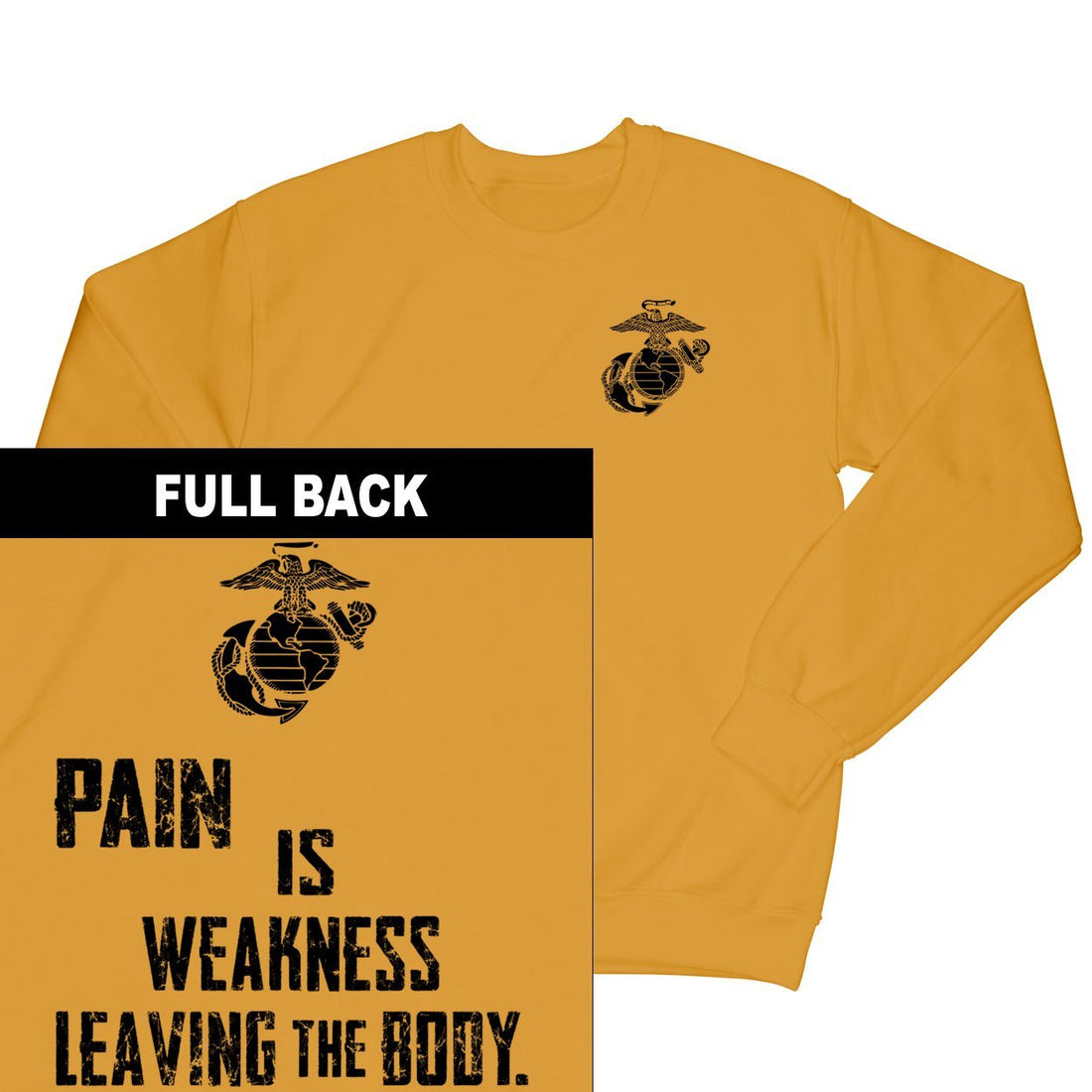 Pain Is Weakness Leaving The Body 2-Sided Sweatshirt
