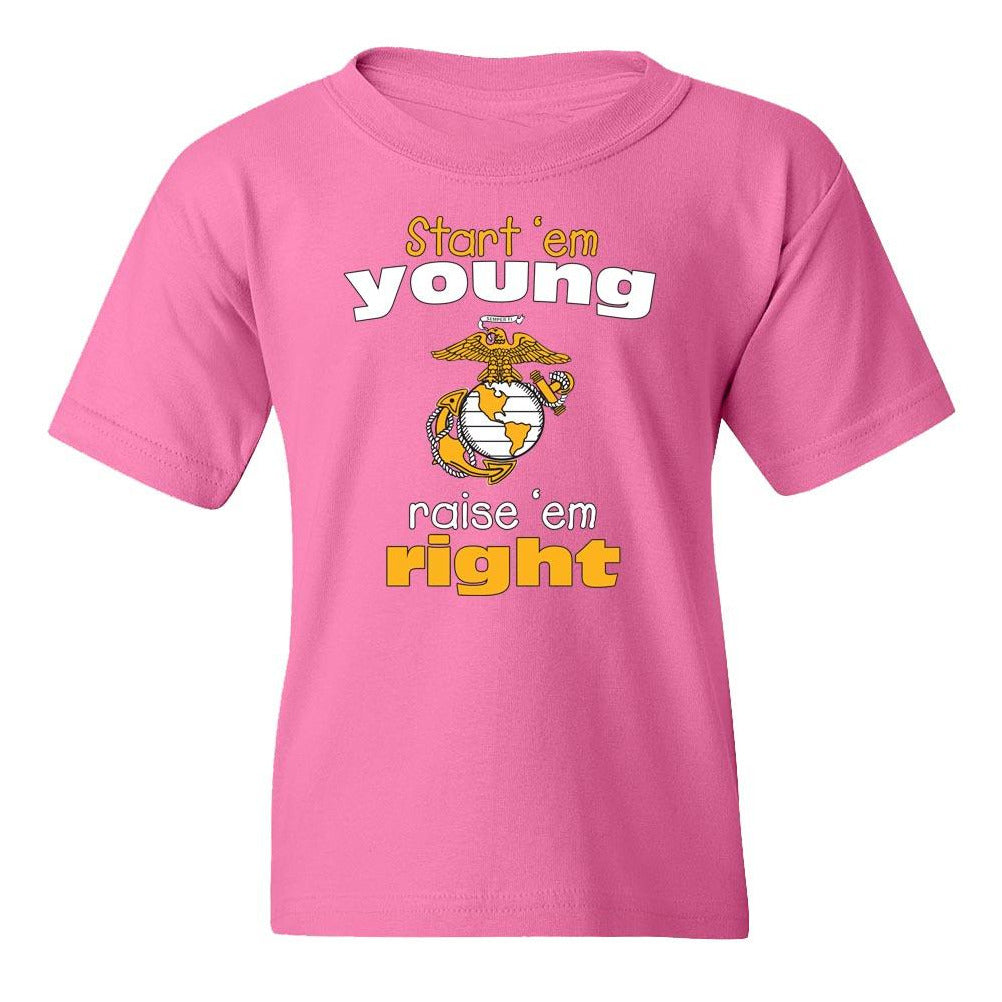 Start'em Young, Raise'em Right Youth T-Shirt - Marine Corps Direct