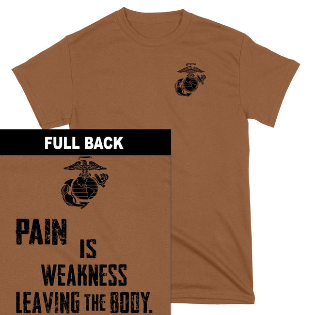 Pain Is Weakness Leaving The Body 2-Sided T-Shirt