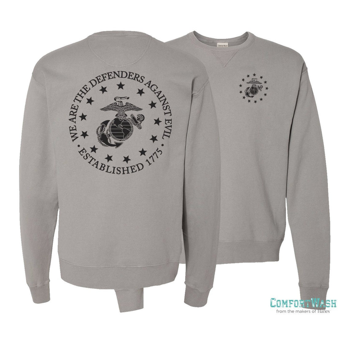 "Granite Marine Corps sweatshirt from Marine Corps Direct with the eagle, globe, and anchor on the back with the words ""We are the defenders against evil"" around it."