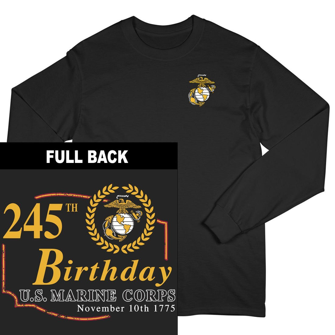 245th USMC Birthday Long Sleeved T-Shirt