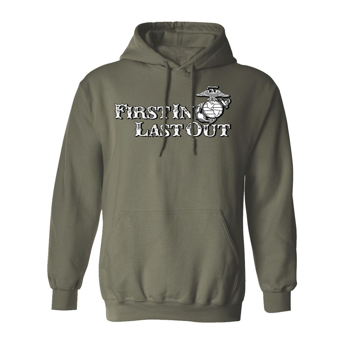 Marines First in, Last Out Hoodie