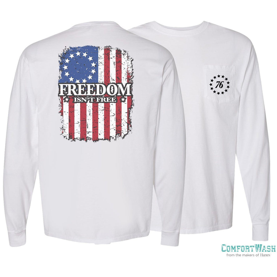 Freedom Isn't Free Comfort Wash Long Sleeve Pocket Tee