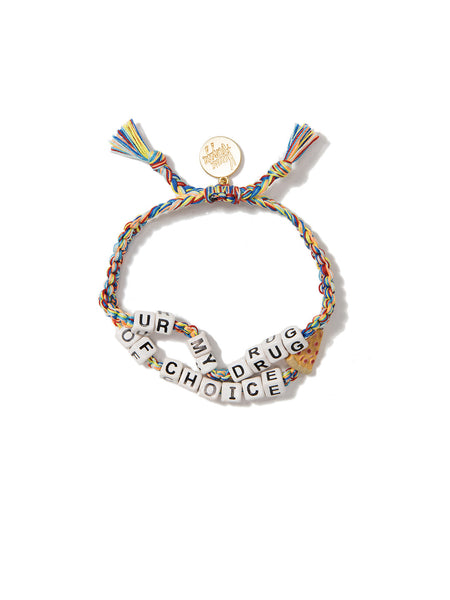 DRUG OF CHOICE BRACELET