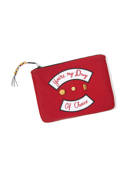 YOU'RE MY DRUG OF CHOICE CLUTCH BAG