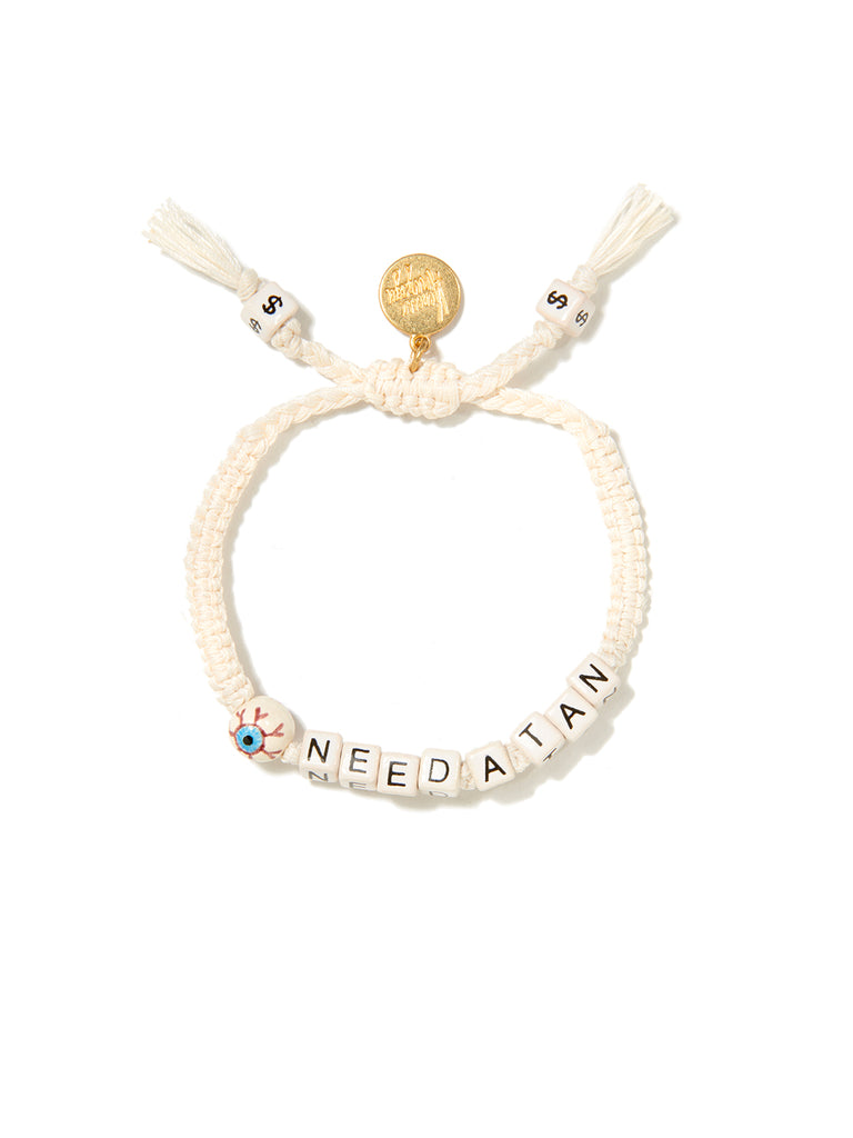 I NEED A TAN BRACELET (WHITE)