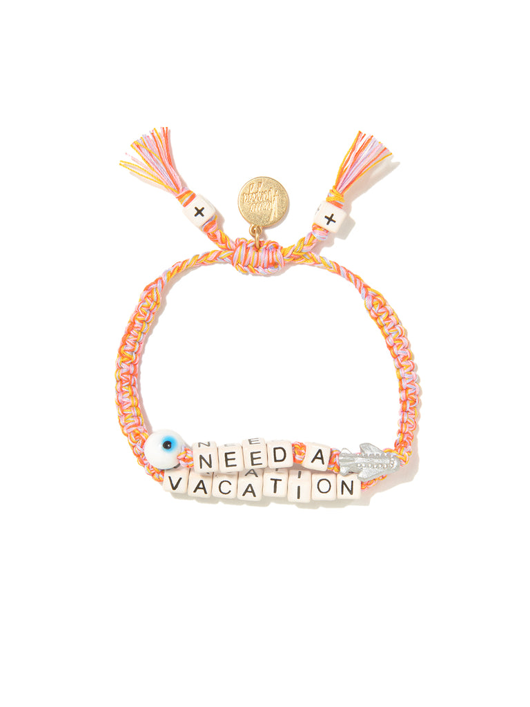 I NEED A VACATION BRACELET
