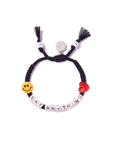 """SAY ANYTHING"" CUSTOM BRACELET"