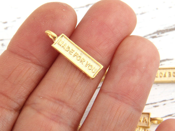 Matte Gold Quote Tag Charms, Name Tags, Charm Tags, Tag Charms ''Made For You'', 10 pcs // GCh-196