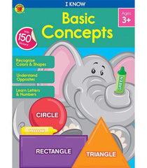 I Know: Basic Concepts Activity Book (PreK-Grade 1)