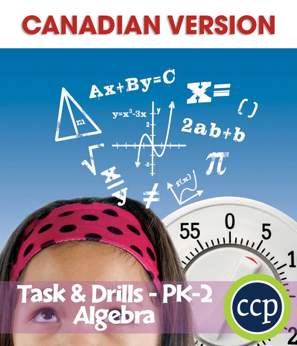 Algebra - Task & Drill Sheets - Canadian Content (PreK-Grade 2) - Download Only