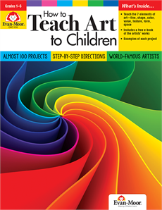 How to Teach Art to Children, Grades 1-6 - Revised Edition