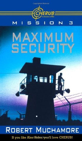 Mission 3 - Maximum Security