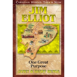 Christian Heroes: Jim Elliot