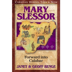 Christian Heroes: Mary Slessor