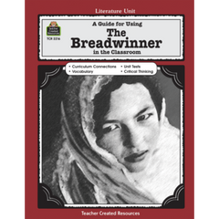 A Guide for Using The Breadwinner in the Classroom (Gr. 5 & Up)