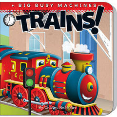 Trains! (Big Busy Machines)