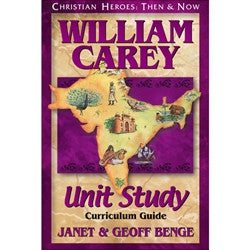 Christian Heroes: William Carey (Curriculum Guide)