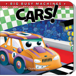 Cars! (Big Busy Machines)
