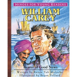 Heroes for Young Readers: William Carey