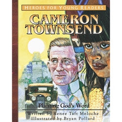 Heroes for Young Readers: Cameron Townsend
