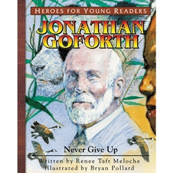 Heroes for Young Readers: Jonathan Goforth