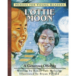 Heroes for Young Readers: Lottie Moon