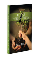 7 Tools for Cultivating Your Child's Potential - 2nd Edition