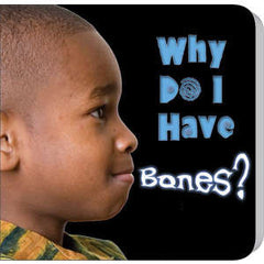 Why Do I Have Bones? (Colours & Me)
