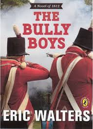 The Bully Boys: A Novel of 1812