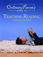 The Ordinary Parents Guide to Teaching Reading