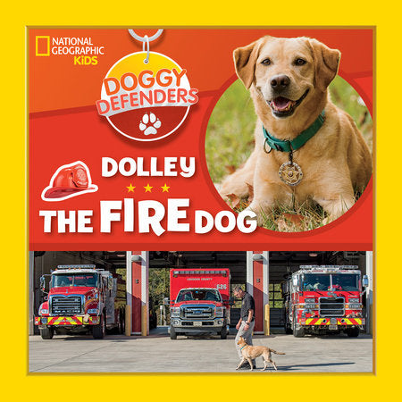 Doggy Defenders: Dolley the Fire Dog