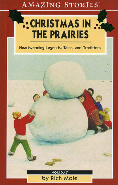 Amazing Stories: Christmas in the Prairies