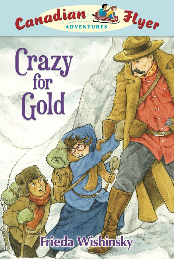 Canadian Flyer: Crazy for Gold