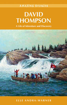 Amazing Stories: David Thompson