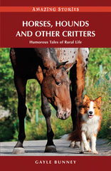 Amazing Stories: Horses, Hounds and Other Critters
