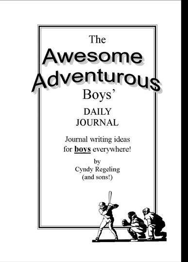 Awesome Adventurous Boys' Daily Journal