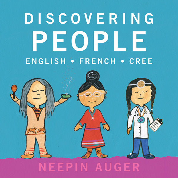 Discovering People: English*French*Cree