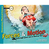 Forces & Motions: From High Speed Jets to Wind up Toys