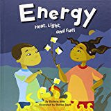 Energy: Heat, Light and Fuel