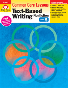 Common Core Lessons: Text-Based Writing Nonfiction Grade 5