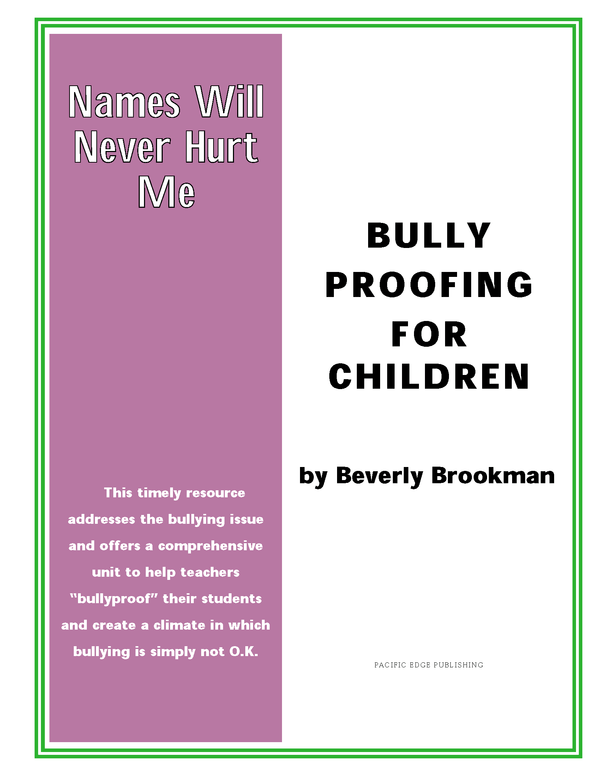 Names Will Never Hurt Me: Bully Proofing For Children (PDF) - Download Only