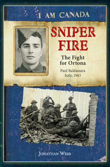 I am Canada: Sniper Fire, The Fight for Ortona, Paul Baldassara, Italy, 1943