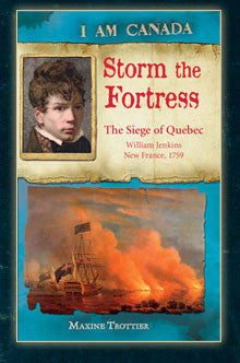 I am Canada: Storm the Fortress, The Siege of Quebec, William Jenkins, New France, 1759