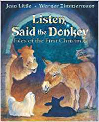 Listen, Said the Donkey: Tales of the First Christmas